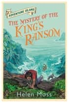 The Mystery of the King's Ransom - Book 11 ebook by