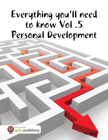 Everything You'll Need to Know Vol.5 Personal Development ebook by RC Ellis