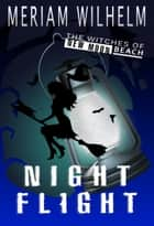 Night Flight ebook by Meriam Wilhelm