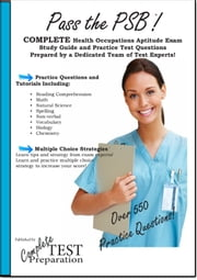Pass the PSB/HOAE - Complete Study Guide and Practice Test Questions ebook by Complete Test Preparation Inc.
