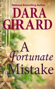 A Fortunate Mistake ebook by Dara Girard