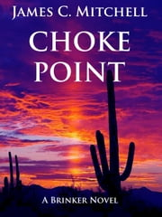 Choke Point ebook by James C. Mitchell