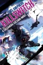 Killswitch ebook by Joel Shepherd