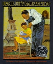 Uncle Jed's Barber Shop ebook by Margaree King Mitchell,James E. Ransome