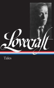 H. P. Lovecraft: Tales ebook by H. P. Lovecraft,Peter Straub