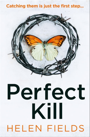 Perfect Kill (A DI Callanach Thriller, Book 6) ebook by Helen Fields