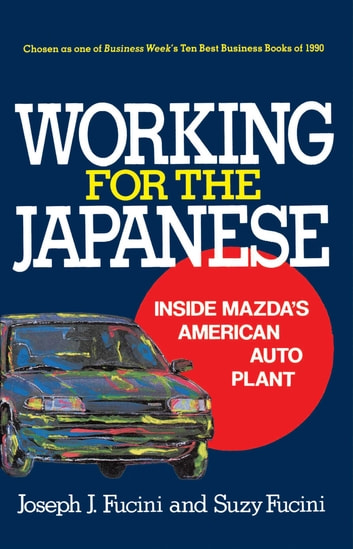 Working for the Japanese ebook by Joseph J. Fucini