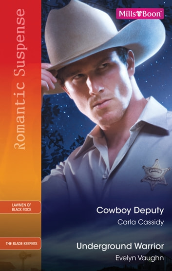 Cowboy Deputy/Underground Warrior 電子書 by Carla Cassidy,Evelyn Vaughn