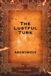 The Lustful Turk ebook by Anonymous