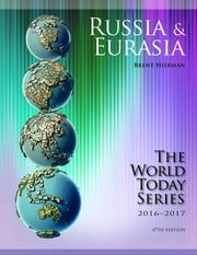 Russia and Eurasia 2016-2017 ebook by Brent Hierman