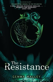The Resistance ebook by Gemma Malley