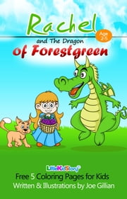 Rachel and The Dragon of Forestgreen - A Fun Children's Bedtime Story Book for kids Age 2-5 years ebook by Joe Gillian