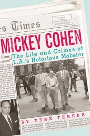 Mickey Cohen ebook by Tere Tereba