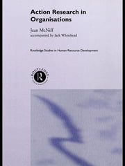 Action Research in Organisations ebook by Jean McNiff,Jack Whitehead