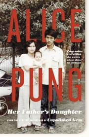 Her Father's Daughter ebook by Alice Pung