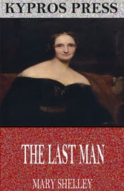 The Last Man ebook by Mary Shelley