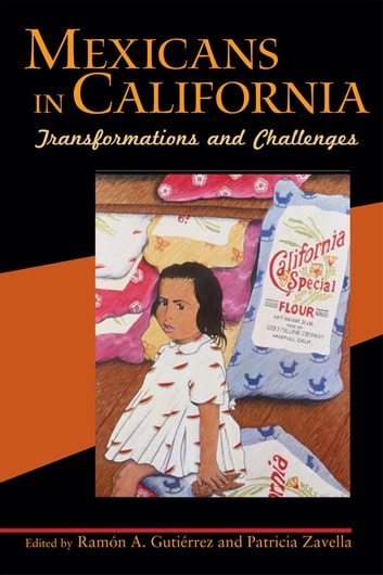 Mexicans in California - Transformations and Challenges ebook by