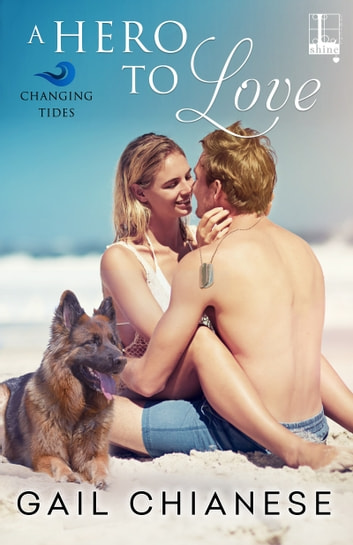 A Hero to Love ebook by Gail Chianese