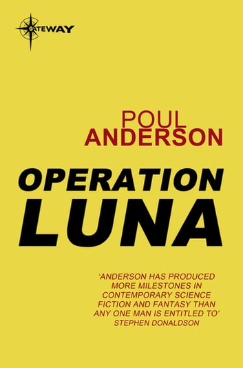 Operation Luna ebook by Poul Anderson
