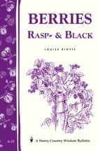 Berries, Rasp- & Black ebook by Louise Riotte