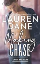 Making Chase ebook by Lauren Dane