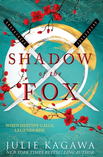 Shadow Of The Fox 電子書 by Julie Kagawa