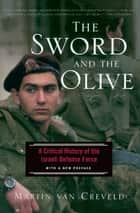The Sword And The Olive ebook by Martin Van Creveld