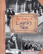 Diary Of Laura's Twin ebook by Kathy Kacer