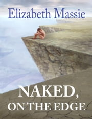 Naked, on the Edge ebook by Elizabeth Massie