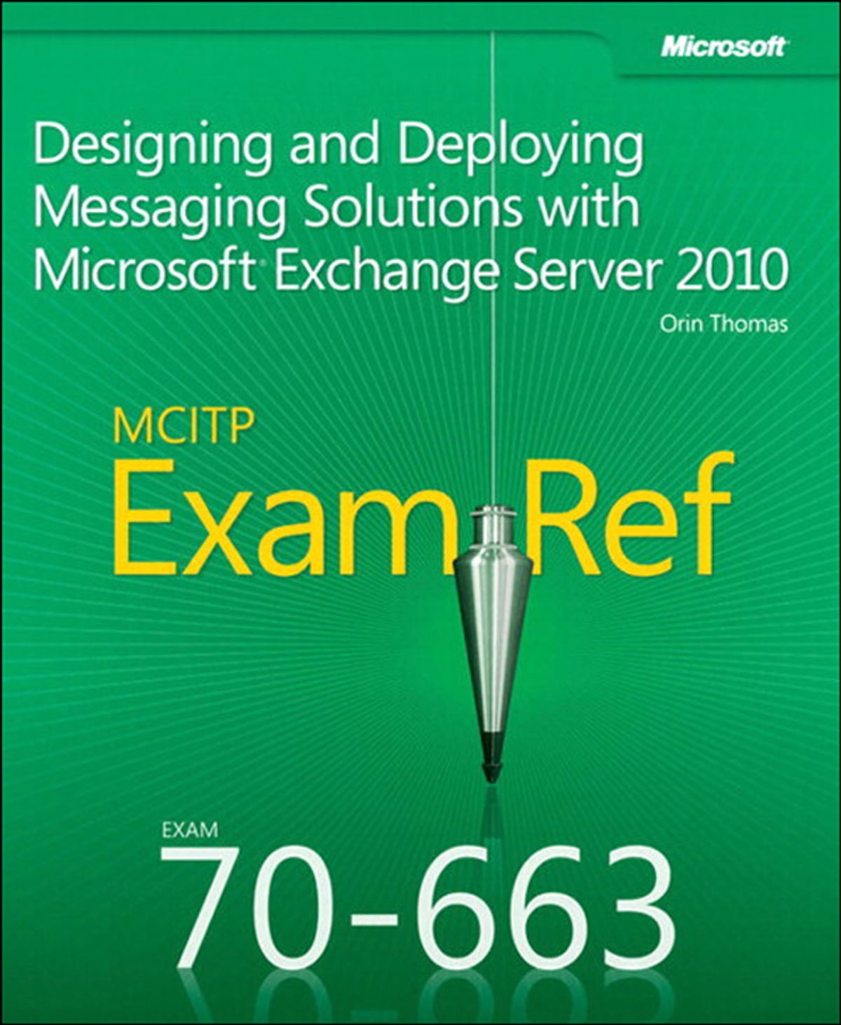Exam Ref 70 663 Designing And Deploying Messaging Solutions With