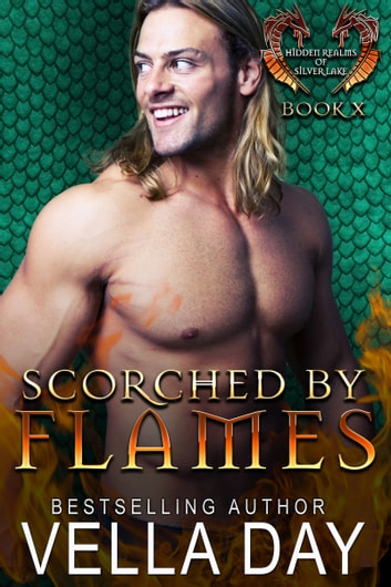 Scorched By Flames ebook by Vella Day