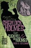 The Further Adventures of Sherlock Holmes: Dr Jekyll & Mr Holmes
