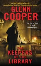 The Keepers of the Library ebook by Glenn Cooper