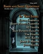 Bards and Sages Quarterly (October 2020) ebook by Julie Ann Dawson, Scott Forbes Crawford, Julie Reeser,...