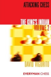 Attacking Chess: The King's Indian: Volume 2 ebook by David Vigorito