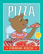 Pizza - With Audio Recording ebook by Frank Asch