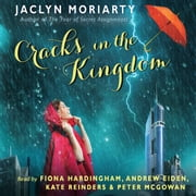 The Cracks in the Kingdom: Book 2 of the Colors of Madeleine audiobook by Jaclyn Moriarty