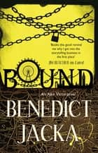 Bound - An Alex Verus Novel from the New Master of Magical London 電子書 by Benedict Jacka