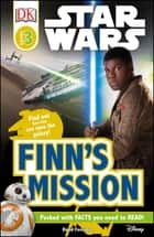 Star Wars Finn's Mission ebook by David Fentiman, DK