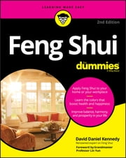 Feng Shui For Dummies ebook by David Daniel Kennedy, Grandmaster Lin Yun