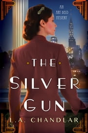 The Silver Gun ebook by L.A. Chandlar