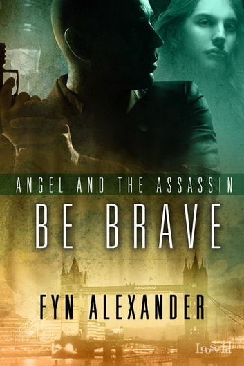Be Brave ebook by Fyn Alexander