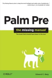 Palm Pre: The Missing Manual - The Missing Manual ebook by Ed Baig