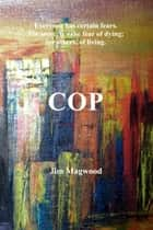 Cop ebook by Jim Magwood