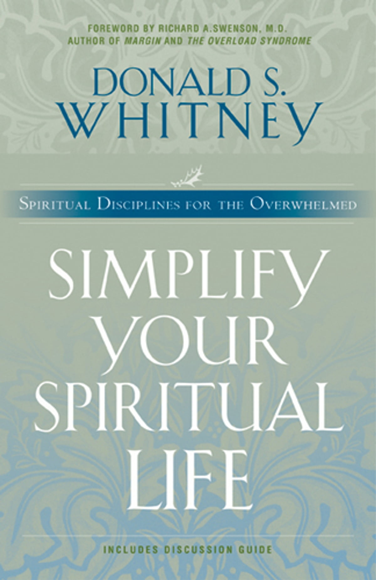 Simplify Your Spiritual Life eBook by Donald Whitney ...