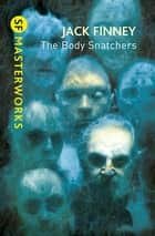 The Body Snatchers ebook by