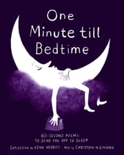One Minute till Bedtime - 60-Second Poems to Send You off to Sleep ebook by Kenn Nesbitt,Christoph Niemann