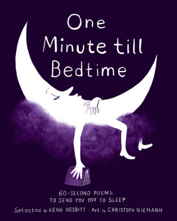 One Minute till Bedtime - 60-Second Poems to Send You off to Sleep ebook by