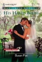 His Hired Bride ebook by Susan Fox