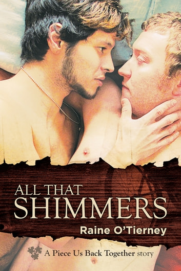 All That Shimmers ebook by Raine O'Tierney